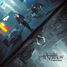 Visions mp3 Album by Desire For Sorrow