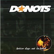 Better Days Not Included mp3 Album by Donots
