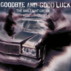 goodbye and good luck mp3 Single by the brilliant green