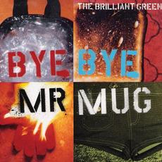 Bye Bye Mr.Mug mp3 Single by the brilliant green
