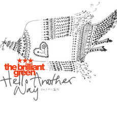 Hello Another Way -それぞれの場所- mp3 Single by the brilliant green
