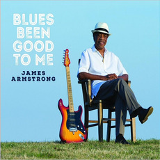 Blues Been Good To Me mp3 Album by James Armstrong