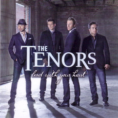 Lead With Your Heart mp3 Album by The Tenors