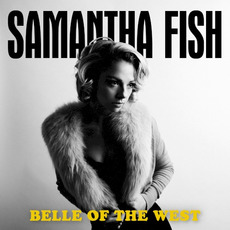 Belle of the West mp3 Album by Samantha Fish