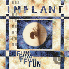 Fun by Implant