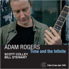 Time and the Infinite by Adam Rogers