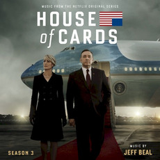 House of Cards: Season 3 by Jeff Beal