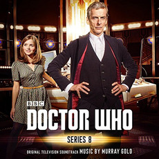 Doctor Who: Series 8: Original Television Soundtrack by Murray Gold