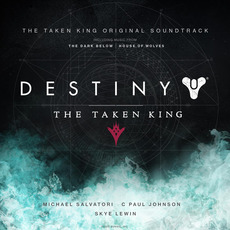 Destiny: The Taken King Original Soundtrack mp3 Soundtrack by Various Artists