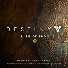 Destiny: Rise of Iron Original Soundtrack mp3 Soundtrack by Various Artists