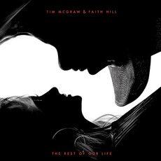 The Rest of Our Life mp3 Album by Tim McGraw & Faith Hill