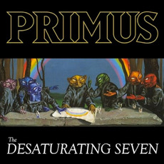 The Desaturating Seven mp3 Album by Primus