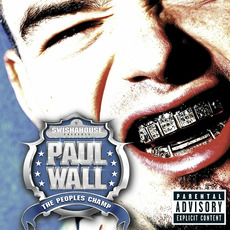 The Peoples Champ mp3 Album by Paul Wall