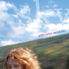 Watch the Sky mp3 Album by Patty Larkin