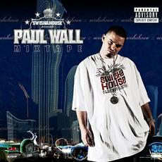 Mixtape by Paul Wall