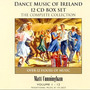 Dance Music Of Ireland: The Complete Collection