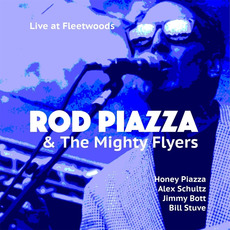 Live at Fleetwoods mp3 Live by Rod Piazza & The Mighty Flyers