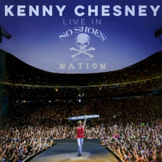 Live in No Shoes Nation mp3 Live by Kenny Chesney
