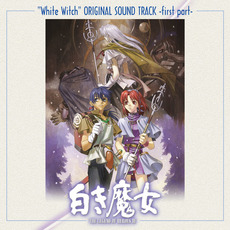 """""""White Witch"""" Original Soundtrack, -First Part- (オリジナル・サウンドトラック 「新白き魔女」-前編-) mp3 Soundtrack by Falcom Sound Team jdk"""