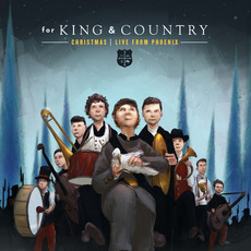 Christmas LIVE from Phoenix mp3 Live by for KING & COUNTRY