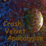 Crash Velvet Apocalypse