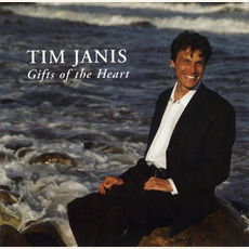 Gifts of the Heart mp3 Album by Tim Janis