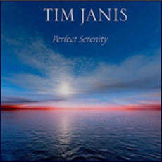 Perfect Serenity mp3 Album by Tim Janis