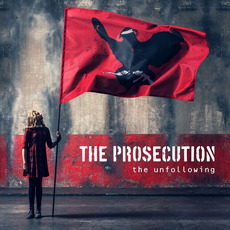 The Unfollowing mp3 Album by The Prosecution