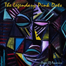 Pages of Aquarius mp3 Album by The Legendary Pink Dots