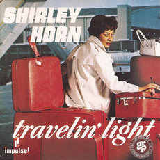 Travelin' Light (Re-Issue) by Shirley Horn