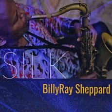 Silk by BillyRay Sheppard