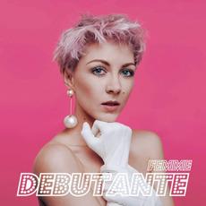 Debutante mp3 Album by FEMME
