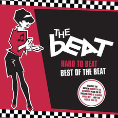 Hard To Beat: Best Of The Beat by The Beat