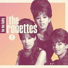 Be My Baby: The Very Best of the Ronettes mp3 Artist Compilation by The Ronettes