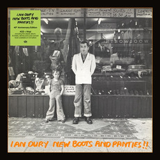 New Boots and Panties!! (40th Anniversary Edition) mp3 Album by Ian Dury