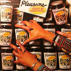 Accept No Substitutes mp3 Album by Pleasure