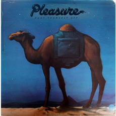 Dust Yourself Off mp3 Album by Pleasure