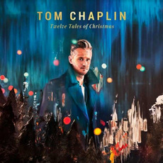 Twelve Tales Of Christmas mp3 Album by Tom Chaplin