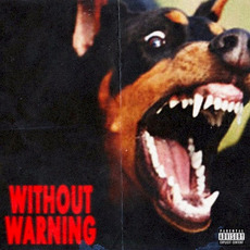 Without Warning mp3 Album by 21 Savage, Offset & Metro Boomin