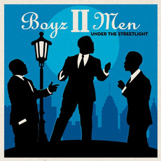 Under the Streetlight mp3 Album by Boyz II Men
