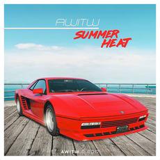 Summer Heat mp3 Album by AWITW