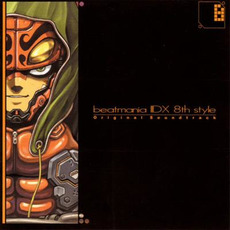 beatmania IIDX 8th style Original Soundtrack mp3 Soundtrack by Various Artists