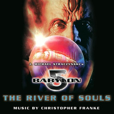 Babylon 5: The River of Souls mp3 Soundtrack by Christopher Franke