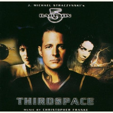 Babylon 5: Thirdspace mp3 Soundtrack by Christopher Franke