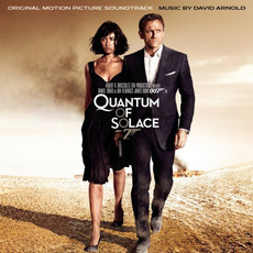 Quantum of Solace: Original Motion Picture Soundtrack by David Arnold