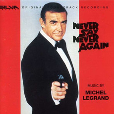 Never Say Never Again (Re-Issue) mp3 Soundtrack by Michel Legrand