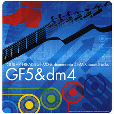 Guitar Freaks 5th Mix & Drummania 4th Mix Soundtracks by Various Artists