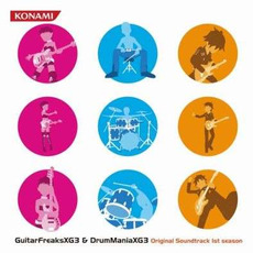 GuitarFreaksXG3 & DrumManiaXG3 Original Soundtrack 1st season by Various Artists