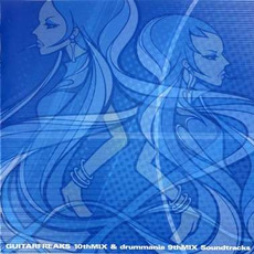 GUITARFREAKS 10thMIX & drummania 9thMIX Soundtracks by Various Artists