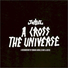 A Cross the Universe mp3 Live by Justice